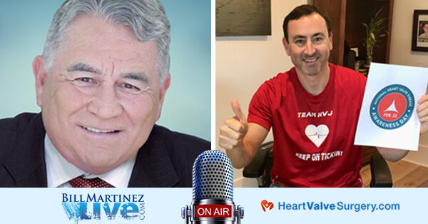 Bill Martinez Radio Show Interviews Adam Pick, HeartValveSurgery.com Founder