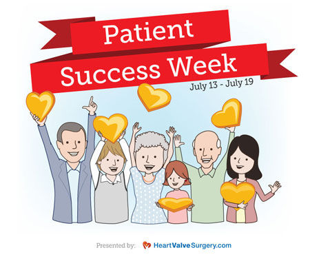 Patient Success Week for Heart Valve Patients