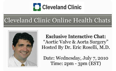 Dr. Roselli - Live Internet Chat - Aortic Valve And Aorta Surgery