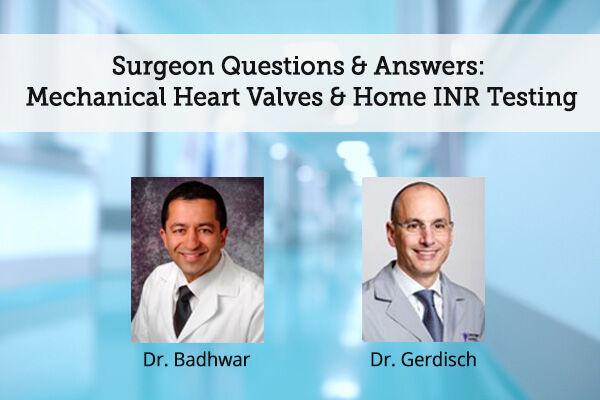 Dr. Vinay Badhwar & Dr. Marc Gerdisch