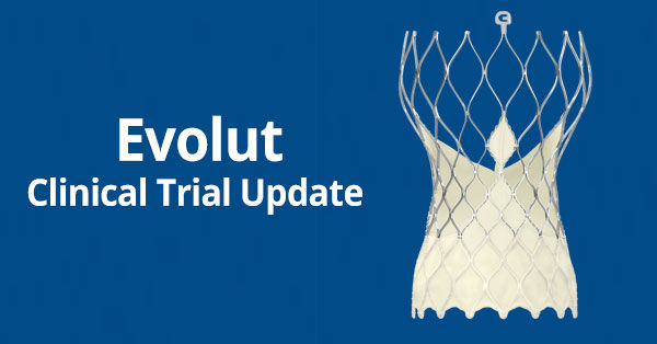 Medtronic Low-Risk TAVR Clinical Trial Results Celebrated!