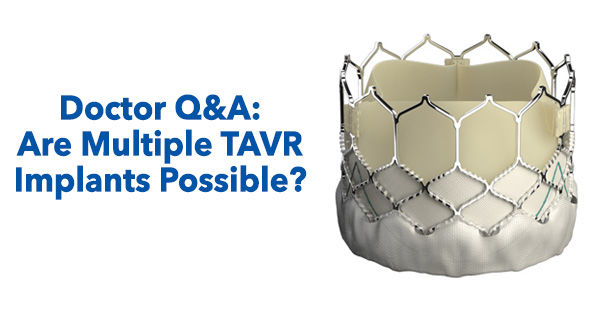 Multiple TAVR Implants
