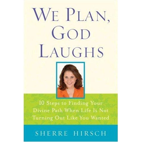 Book Review Of We Plan, God Laughs By Sherre Hirsch