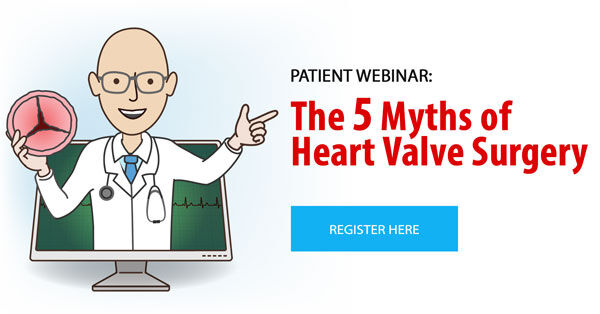5 Myths of Heart Valve Surgery Webinar