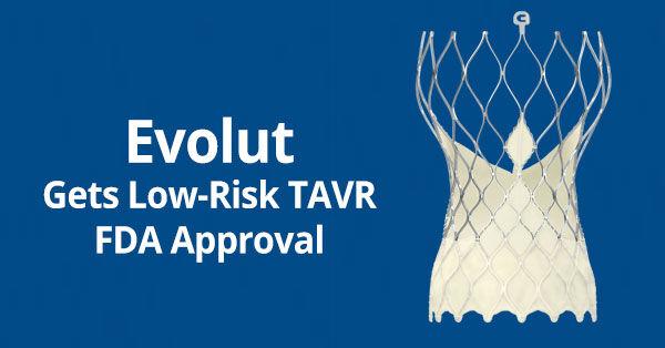 Medtronic TAVR Gets FDA Approval