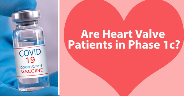 Heart Valve Patients - Phase 1c COVID Vaccine